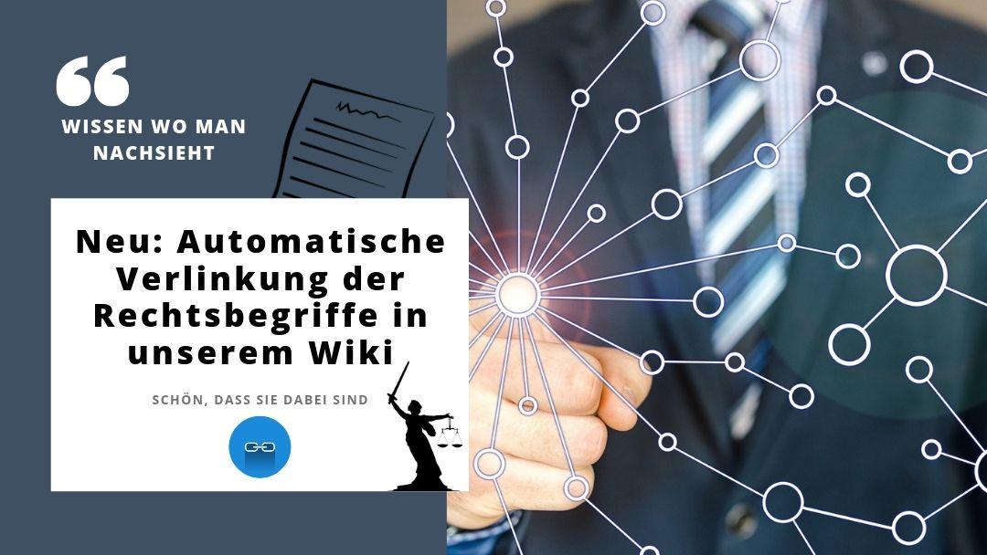 Neu: Automatische Verlinkung der Rechtsbegriffe auf der gesamten Seite