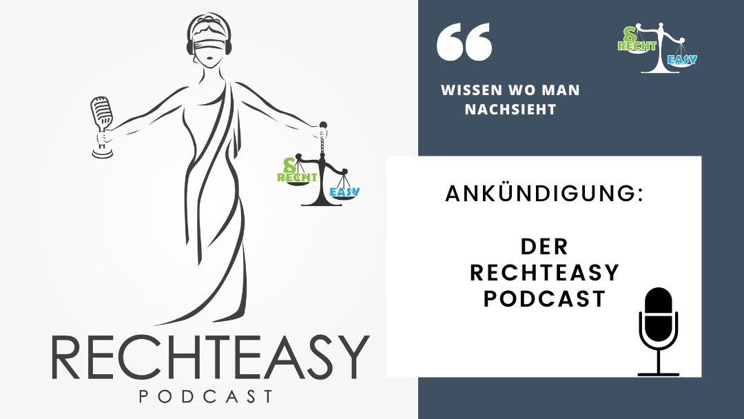 Ankündigung: Der RechtEasy – Podcast