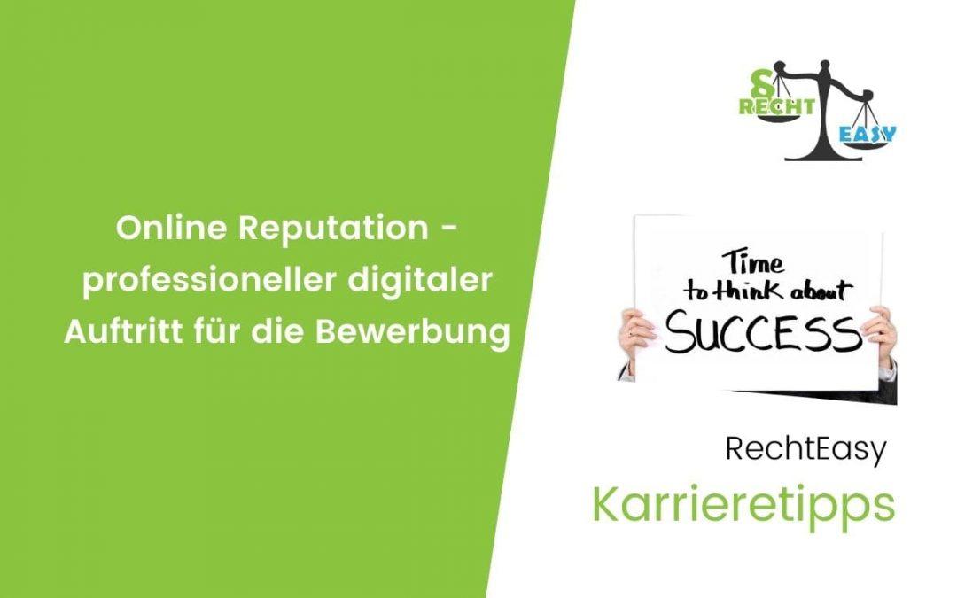 Online Reputation – Professioneller digitaler Auftritt für die Bewerbung