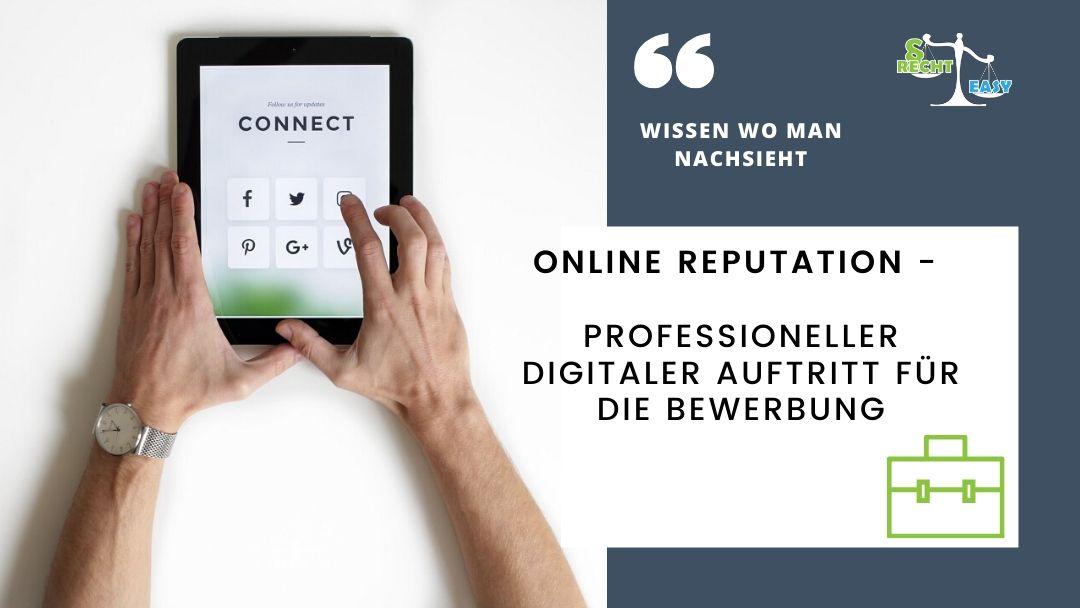 Online Reputation - Professioneller digitaler Auftritt für die Bewerbung