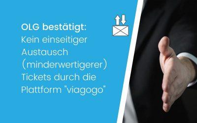 """OLG bestätigt: Kein einseitiger Austausch (minderwertigerer) Tickets durch die Plattform """"viagogo"""""""