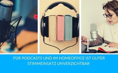 Für Podcasts und im Homeoffice ist guter Stimmeinsatz unverzichtbar